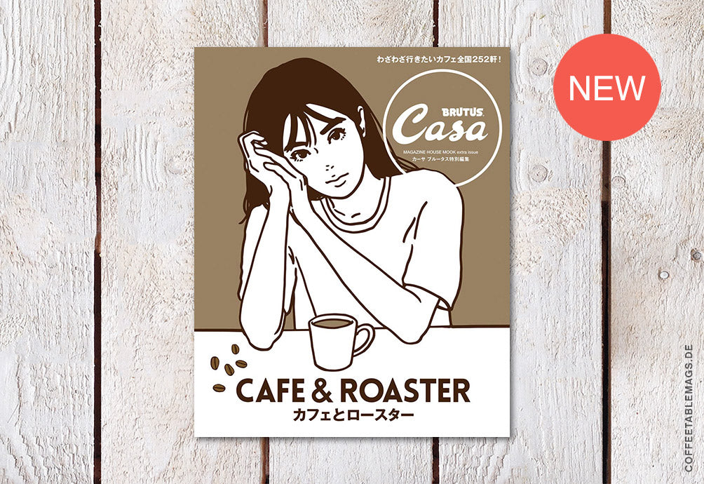 Casa Brutus – Number 252: Cafe & Roaster – Cover