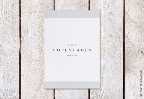 Cereal Magazine – Copenhagen Guidebook