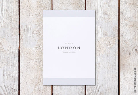 Cereal Magazine – London Guidebook