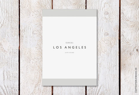 Cereal Magazine – Los Angeles Guidebook