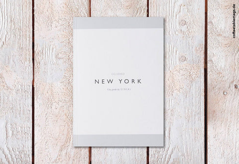 Cereal Magazine – New York Guidebook