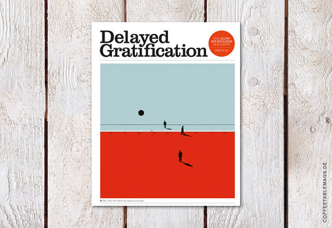 Delayed Gratification – Issue 28 (Deficiencies copy)