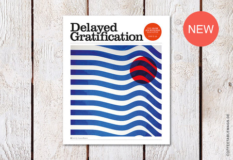 Delayed Gratification – Issue 29