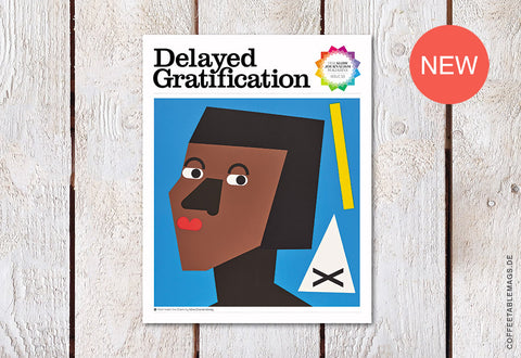 Delayed Gratification – Issue 33