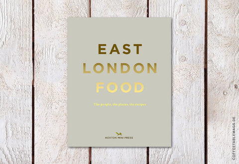Hoxton Mini Press – East London Food – Cover (Beige)