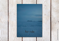 Far Ride Magazine – Volume 09 – Cover