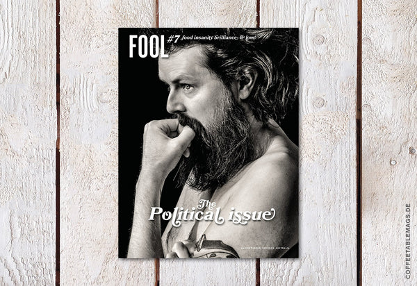 Fool – Number 07: The political issue (Aaron)