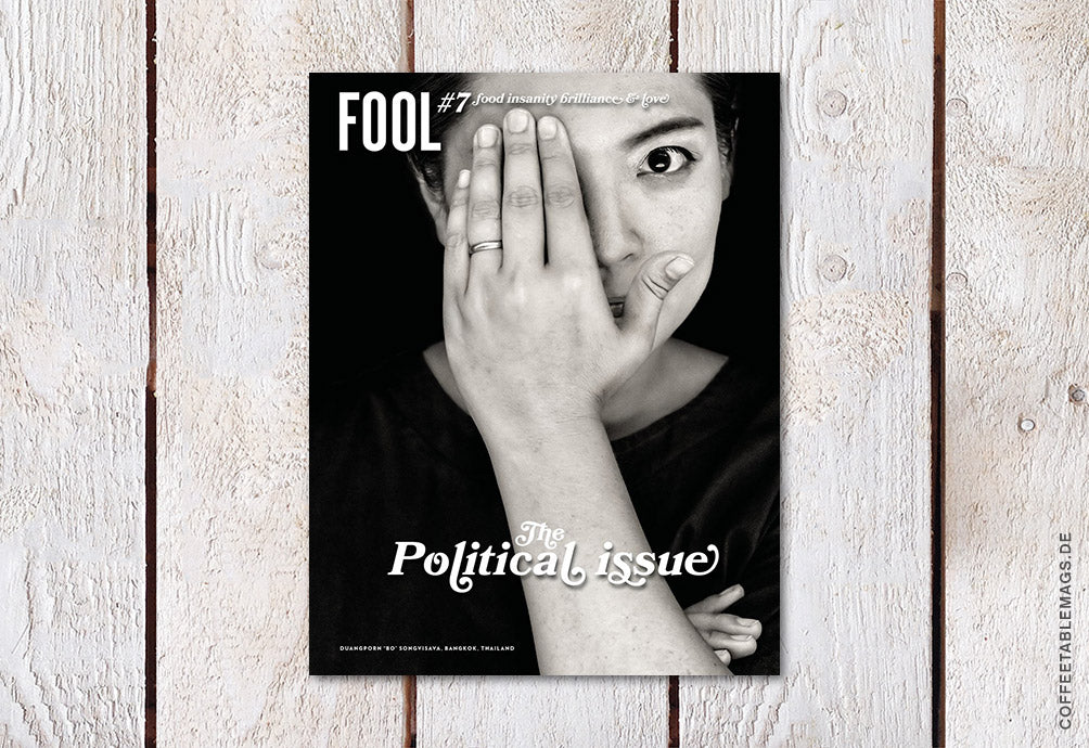 Fool – Number 07: The political issue (Bo)