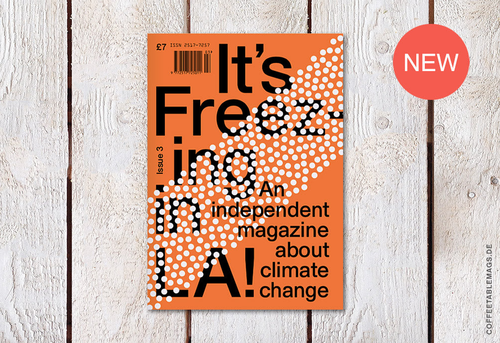 Coffee Table Mags / Independent Magazines / It's Freezing in LA! – Issue 03: Protest – Cover
