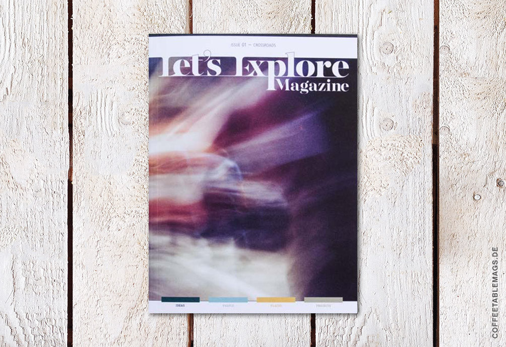 Let's Explore Magazine – Issue 01: Crossroads – Cover