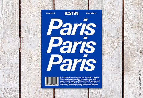 Coffee Table Mags // Independent Magazines // LOST iN City Guide – Issue 02 – Paris (Third Edition) – Cover