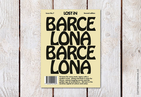Coffee Table Mags // Independent Magazines // LOST iN City Guide – Issue 07 – Barcelona (Second Editon) – Cover
