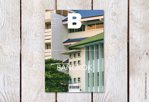 Magazine B – Issue 74: Bangkok – Cover
