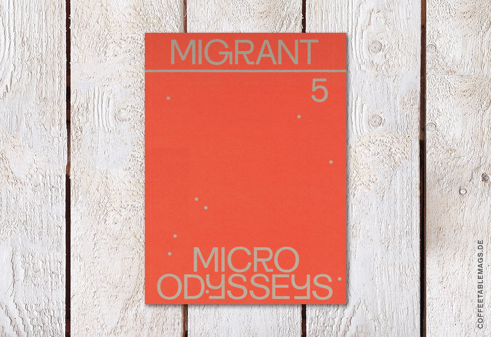 Migrant Journal – Number 5: Micro Odysseys – Cover