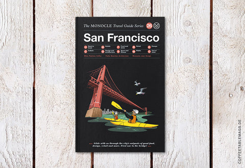 The Monocle Travel Guide Series – Number 26: San Francisco