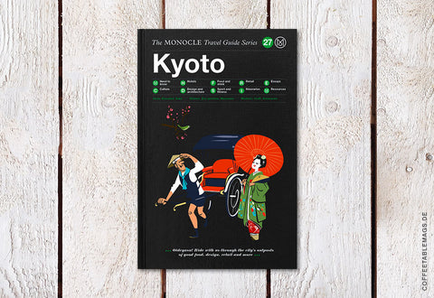 The Monocle Travel Guide Series – Number 27: Kyoto – Cover