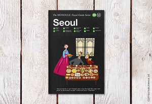 The Monocle Travel Guide Series – Number 28: Seoul – Cover