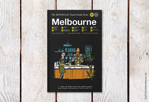 The Monocle Travel Guide Series – Number 31: Melbourne