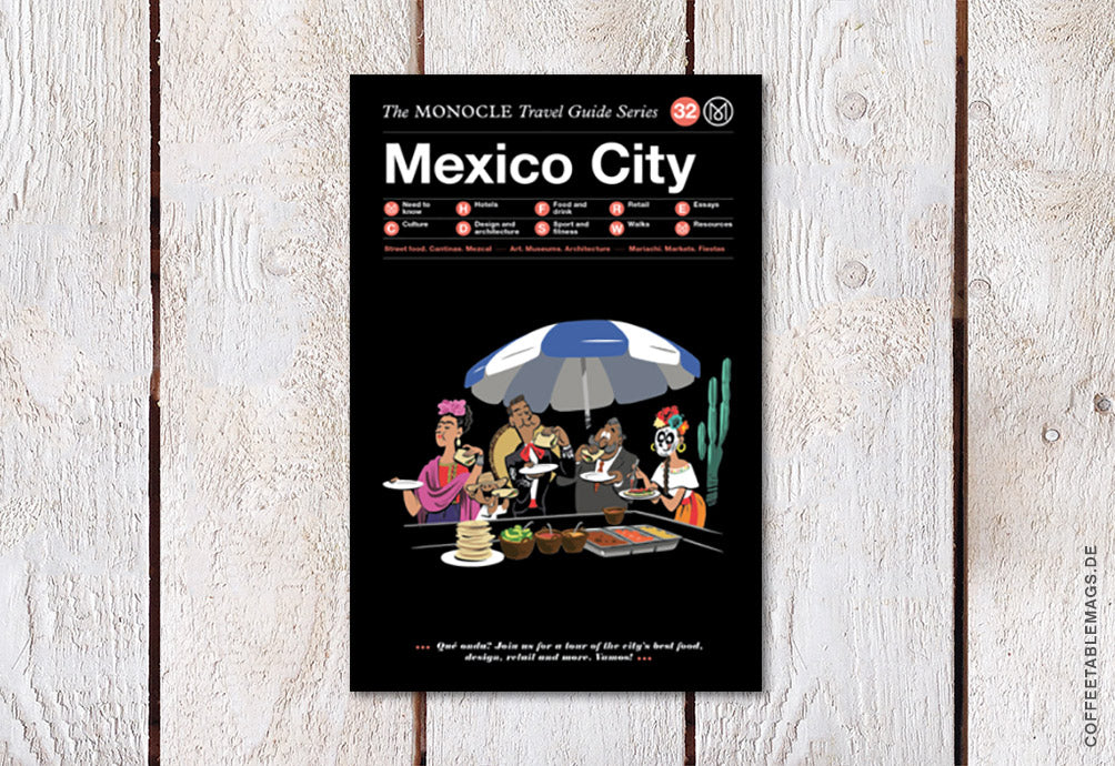 Coffee Table Mags // Independent Magazines & Books // The Monocle Travel Guide Series – Number 32: Mexico City – Cover