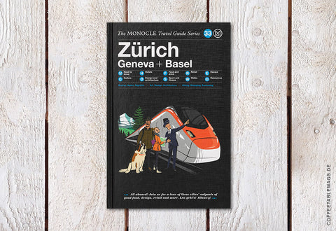 Coffee Table Mags // Independent Magazines & Books // The Monocle Travel Guide Series – Number 33: Zürich, Geneva + Basel – Cover