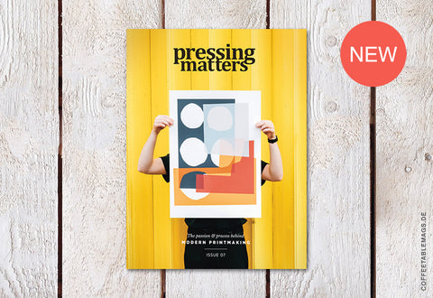Pressing Matters – Issue 07
