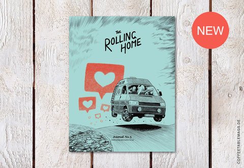 The Rolling Home Journal - Issue 05