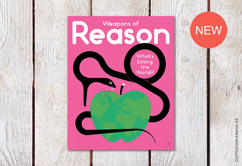 Weapons of Reason – Issue 4: What's Eating the World?