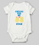 """Chicks Dig Me"" Customisable Name Babygrow"