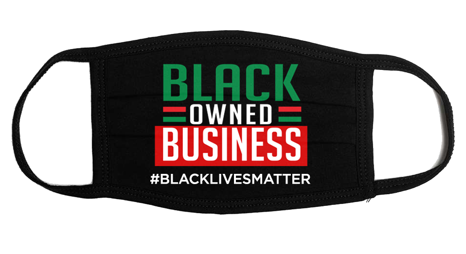 Black Owned Business Face Mask