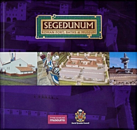 Segedunum Roman Fort Guidebook