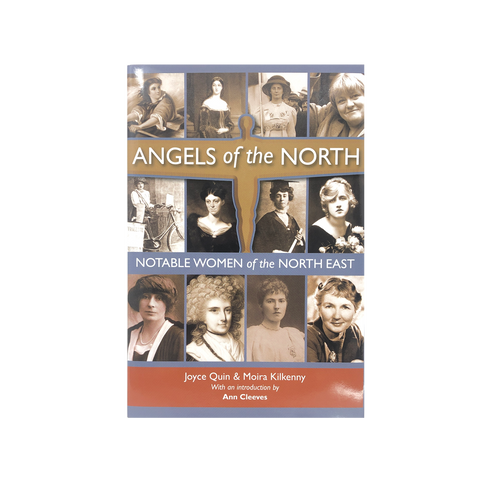 Angels of the North, Notable Women of the North East Book
