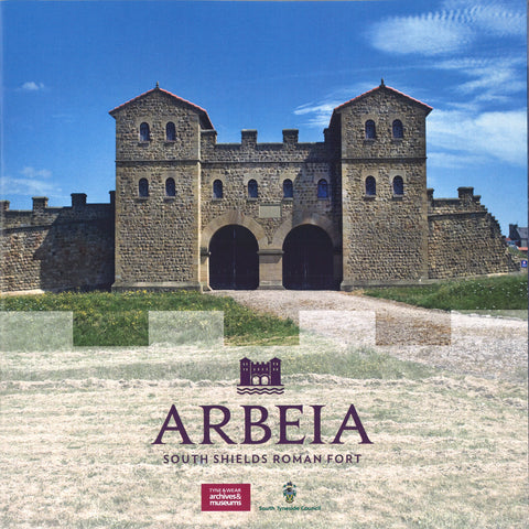 Arbeia Roman Fort Guidebook