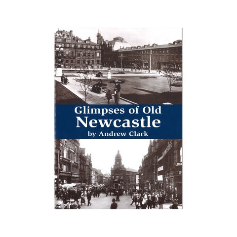 Glimpses of Old Newcastle Book
