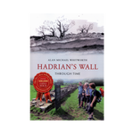 Hadrian's Wall Through Time Book