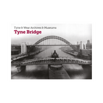 Construction of the Tyne Bridge Postcard Book
