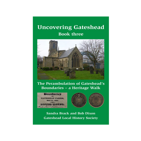 Uncovering Gateshead, Book 3