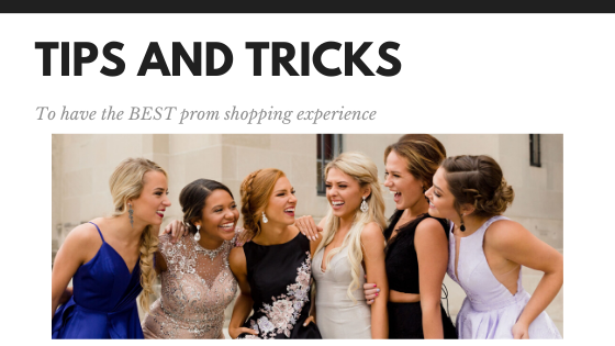 Prom Shopping Tips and Tricks