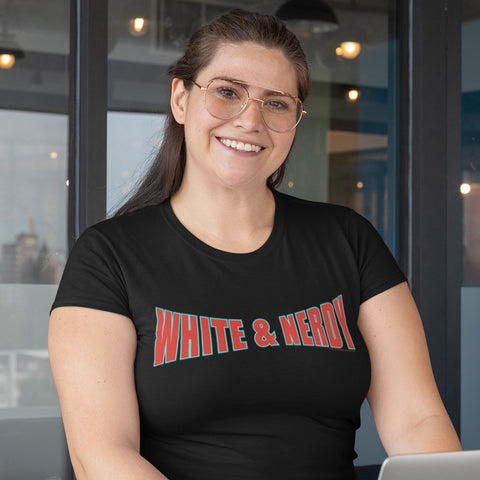 White & Nerdy T-Shirt - Women's