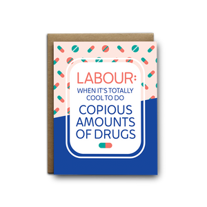Labour And Drugs Baby Greeting Card