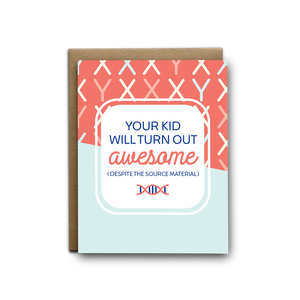 Turn Out Awesome Baby Greeting Card