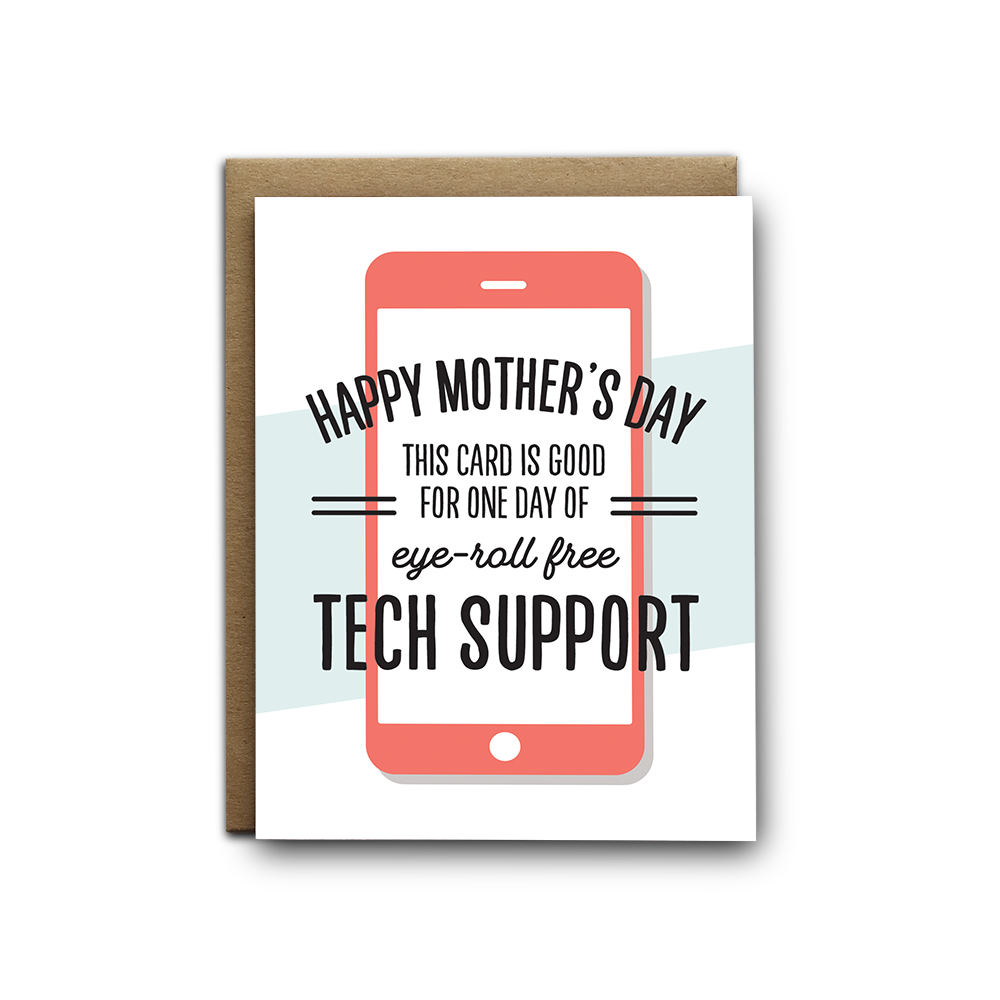 Mothers Day Tech Support Greeting Card