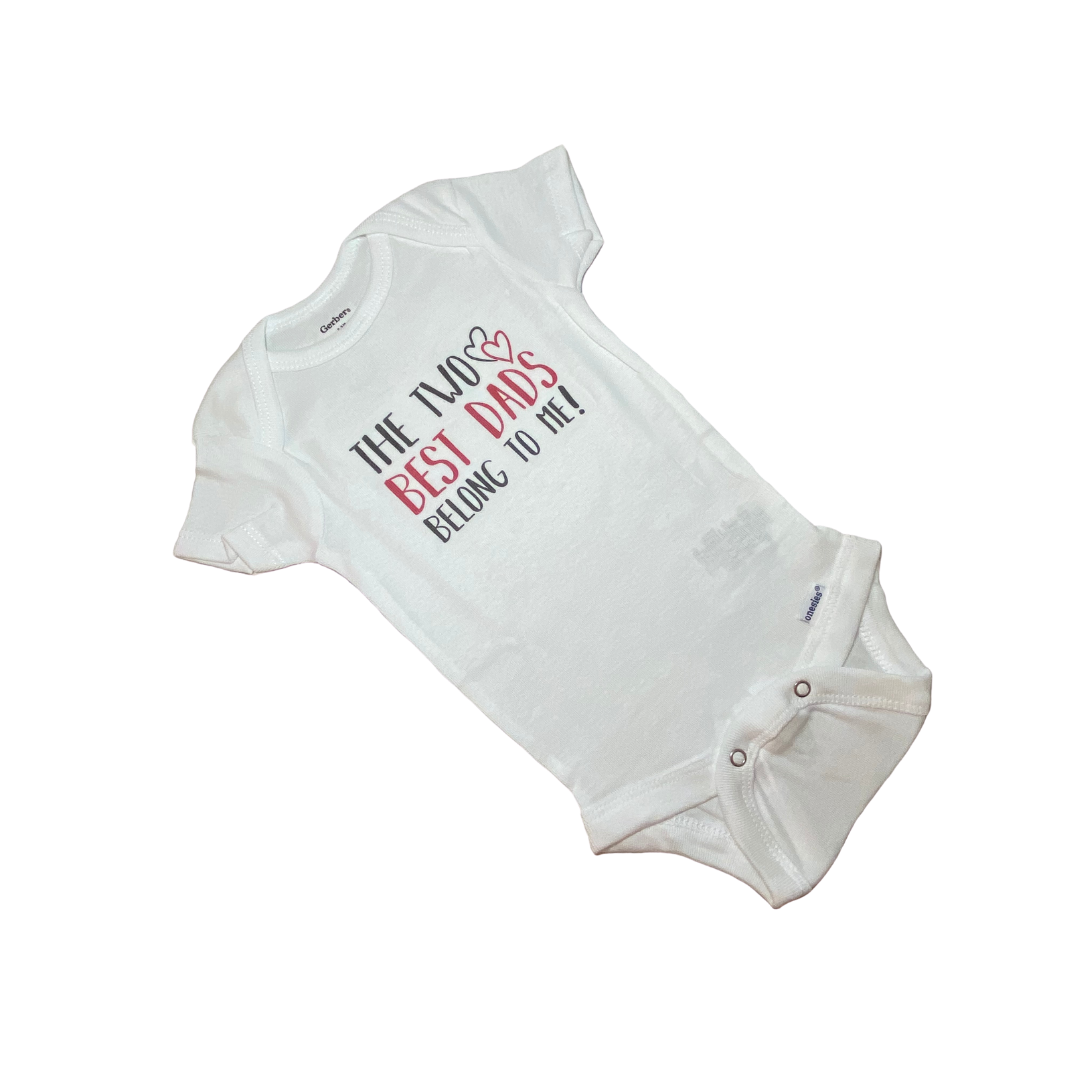 The Two Best Dads Belong To Me Onesie
