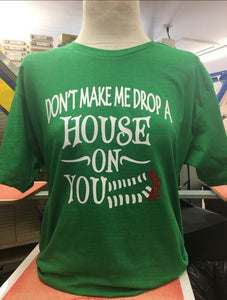 Don't Make Me T-Shirt SM-4X