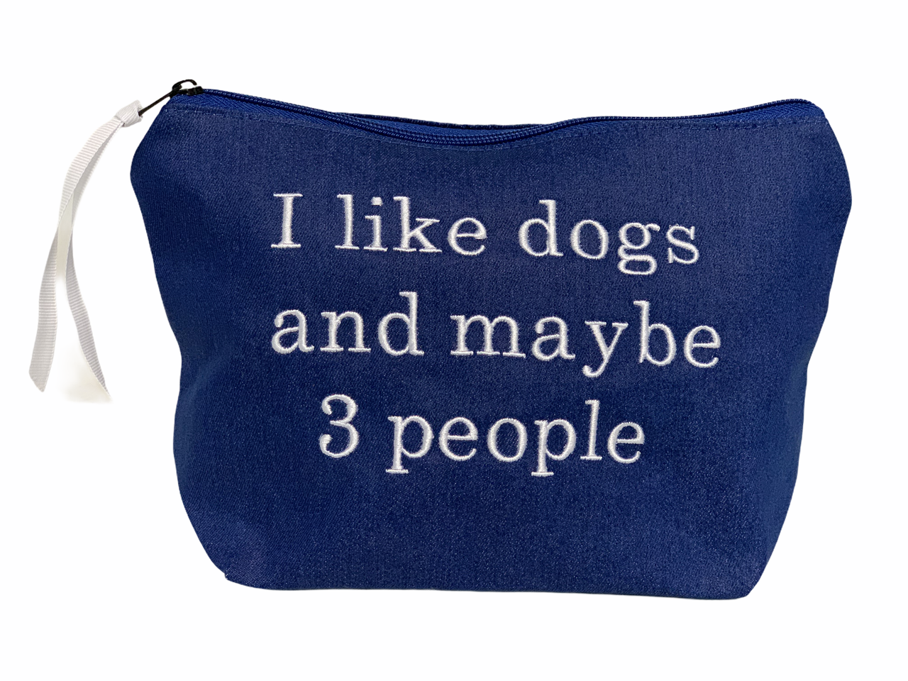 "The ""I Like Dogs and Maybe 3 People"" Pouch in Denim"