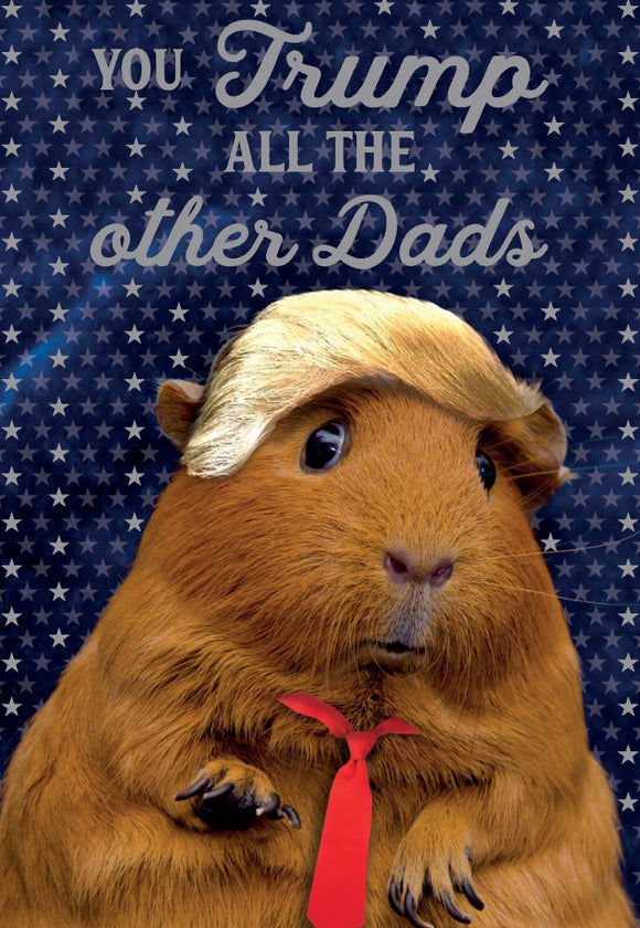 Father's Day Greeting Card - Trump