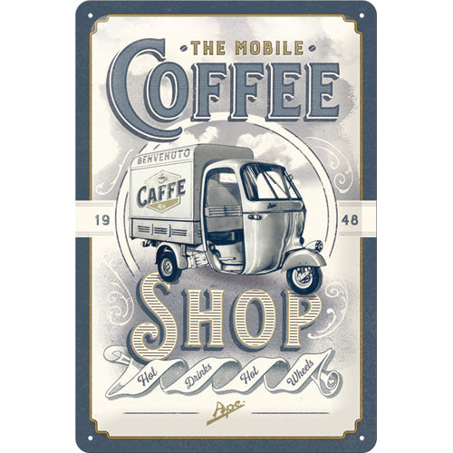 Ape - The Mobile Coffee Shop - Metallschild 20x30cm