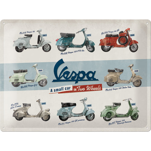 Vespa - A small Car on 2 Wheels Metallschild 30x40cm