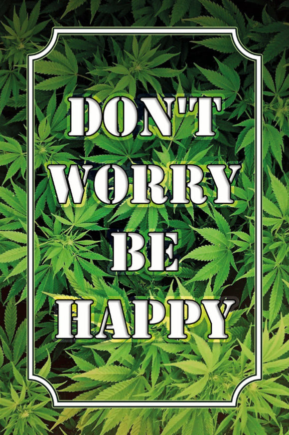 Weed - Don't worry be happy