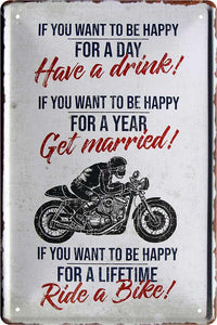 If you want to be happy - Ride a bike