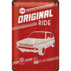 Volkswagen - VW Golf  MK 1 I - the Original Ride Metallschild 20x30cm